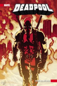 Deadpool 6: Wade All-Mächtig (Hardcover)