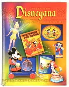 Collecting Disneyana: Identification & Value Guide