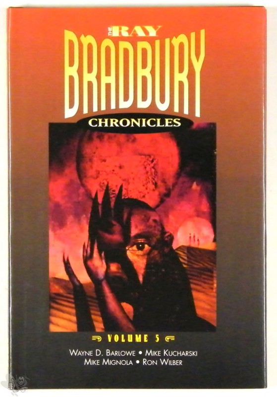 Ray Bradbury Chronicles Vol 5 Signed and nummerd Hardcover