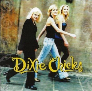 "Dixie Chicks - ""Wide open spaces"""