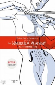 The umbrella academy (Neue Edition) 1: Weltuntergangs-Suite