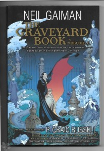 Neil Gaiman: The Graveyard Book Volume 1