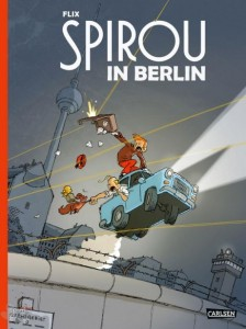 Spirou in Berlin : (Luxusausgabe)