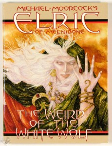 Elric: The Weird of the White Wolf by Michael T. Gilbert signed Edition