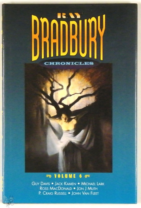 Ray Bradbury Chronicles Vol 6 Signed and nummerd Hardcover