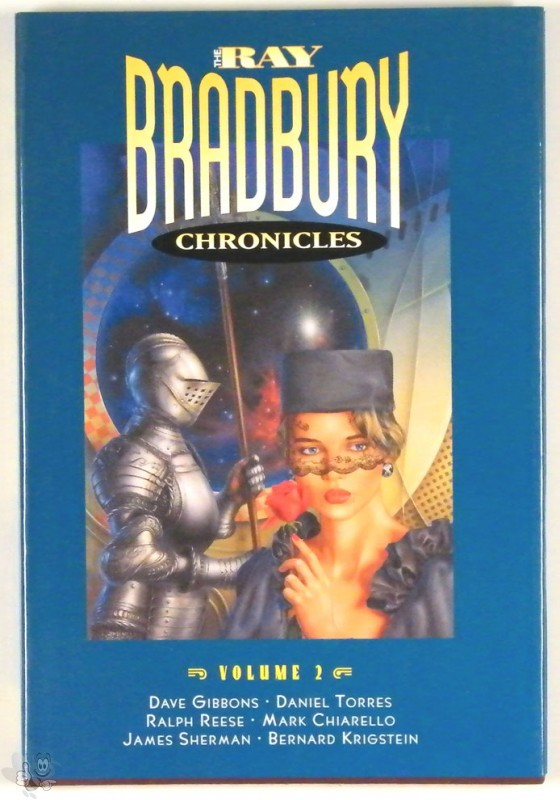 Ray Bradbury Chronicles Vol 2 Signed and Nummerd Hardvover