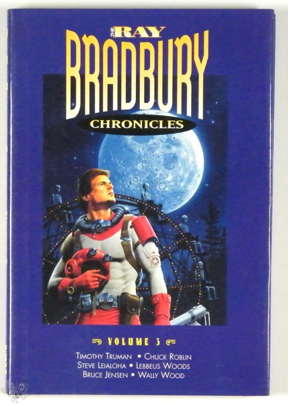 Ray Bradbury Chronicles Vol.3 Signed and nummerd Hardcover