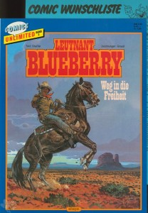 Comics Unlimited 5: Leutnant Blueberry: Weg in die Freiheit