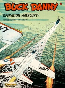 Buck Danny 23: Operation »Mercury«