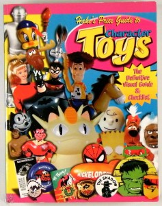 Hake's Price Guide to Character Toys (Official Hake's Price Guide to Character T
