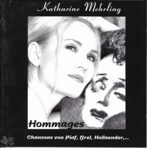 "Katharina Mehrling - ""Hommages"""