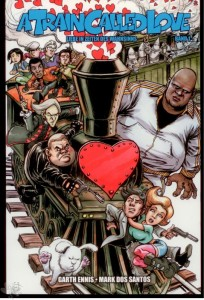 A train called love 1: (Softcover)