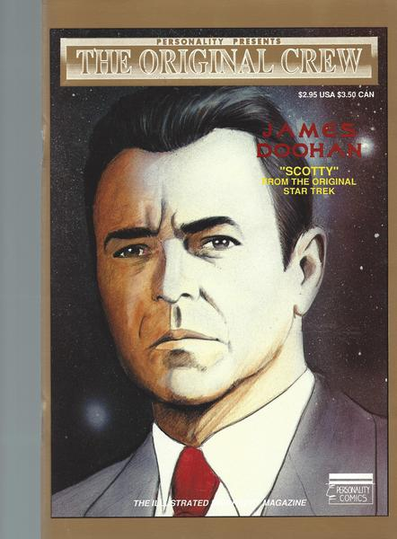 Personality presents: The original crew - James Doohan / Scotty (The illustrated biography) #4 Okt. 1991