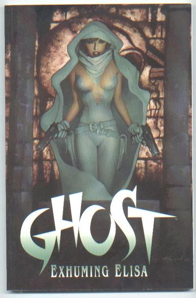 Ghost: Exhuming Elisa TPB