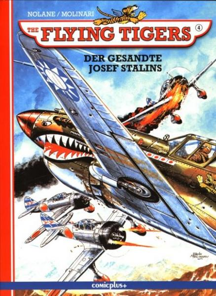 The Flying Tigers 4: Der Gesandte Josef Stalins